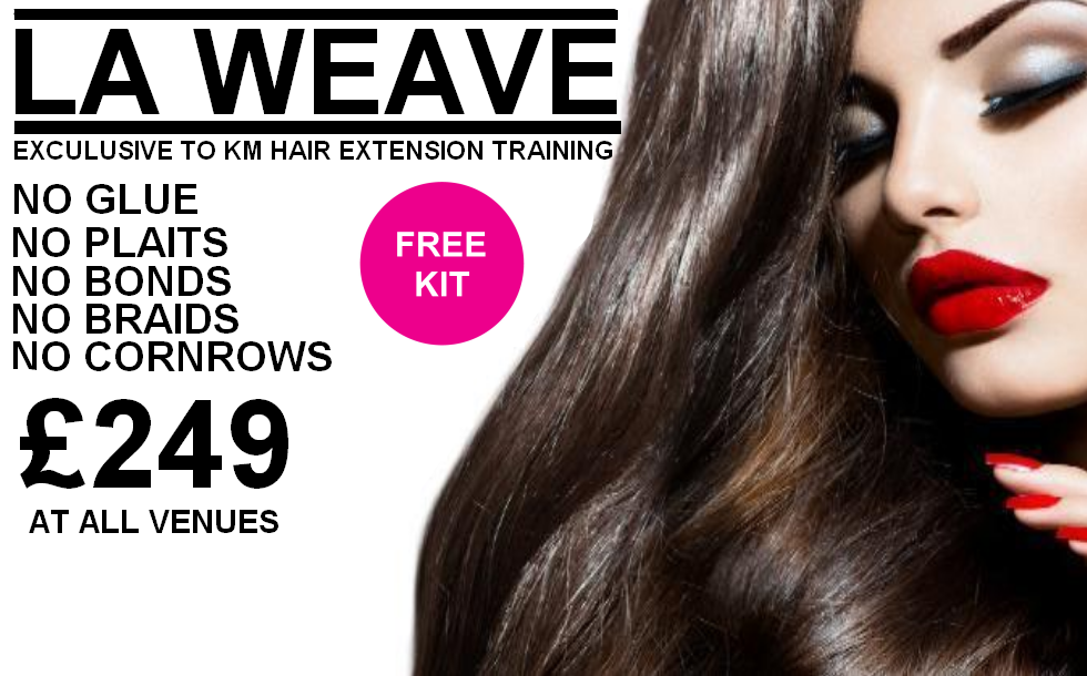 La Weave Km Hair Extension Training Courseskm Hair Extension